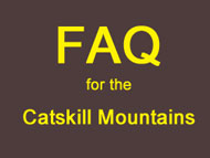 FAQ for catskill mountains